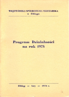 Program Działalności Na Rok 1978 Wojewódzkiej Spółdzielni Mleczarskiej w Elblągu - broszura