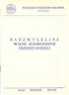 Nadzwyczajne Walne Zgromadzenie Przedstawicieli Wojewódzkiej Spółdzielni Mleczarskiej w Elblągu - broszura