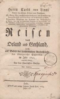 Herrn Carls von Linné […] Reisen durch Oeland und Gothland […]