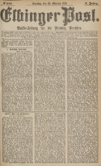 Elbinger Post, Nr.254 Sonntag 29 October 1876, 3 Jh