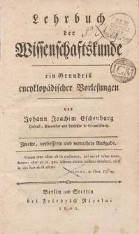 Lehrbuch der Wissenschaftskunde, ein Grundriss encyklopädischer Vorlesungen […]