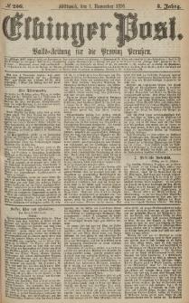 Elbinger Post, Nr.256 Mittwoch 1 November 1876, 3 Jh