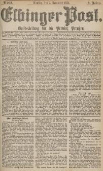 Elbinger Post, Nr.261 Dienstag 7 November 1876, 3 Jh