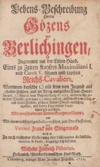 Lebens-Beschreibung Herrn Gözens von Berlichingen, Zugenannnt mit der Eisern Hand […]