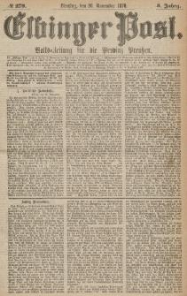 Elbinger Post, Nr.279 Dienstag 28 November 1876, 3 Jh