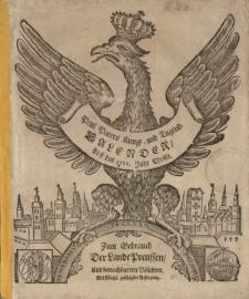 Neuer und Alter Kunst- und Tugend- Calender auff das 1722. Jahr Chirsti. Worinnen gantz gewisse Dinge, von dem Lauff der Sonnen, Monds, und dessen Vierteln vorher gesagt; auch ungewisse von der zukünfftigen Witter- und Veränderung der Lufft [...]