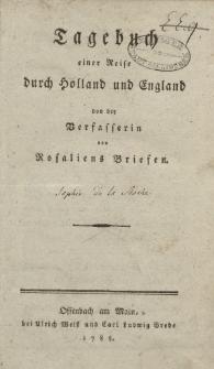 Tagebuch einer Reise durch Holland und England von der Verfasserin von Rosaliens Briefen