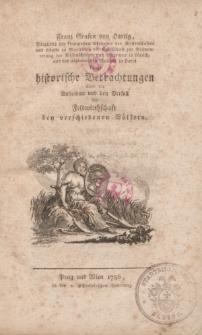 Franz Grafen von Hartig […] kurze historische Betrachtungen über die Aufnahme und den Verfall der Feldwirthschaft bey verschidenen Völkern