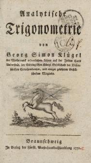 Analytische Trigonometrie von Georg Simon Klügel [ …]