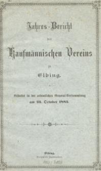 Jahresbericht des Kaufmännischen Vereins zu Elbing : 1883