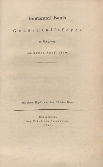 Immanuel Kants Gedächtnisfeyer zu Königsberg am 22sten April 1810