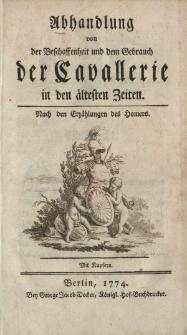Abhandlung von der Beschaffenheit und dem Gebrauch der Cavallerie in den ältesten Zeiten. Nach den Erzählungen des Homers