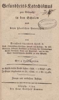 Gesundheits-Katechismus zum Gebrauche in den Schulen und beym häuslichen Unterrichte von Bernhard Christoph Faust [...]