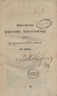 Wilhelm Robertsous historische Untersuchung über die Kenntnisse der Alten von Indien