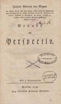 Johann Andreas von Segner [ … ] Gründe der Perspectiv