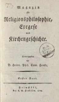 Magazin für die Religionsphilosophie, Exegese und Kirchengeschichte. Erster Band