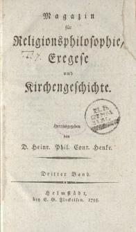 Magazin für die Religionsphilosophie, Exegese und Kirchengeschichte. Dritter Band