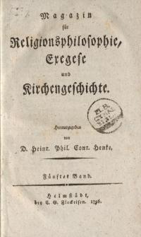 Magazin für die Religionsphilosophie, Exegese und Kirchengeschichte. Fünfter Band