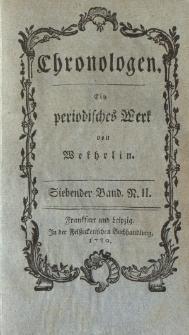 Chronologen. Ein periodisches Werk von Wekhrlin. Siebender Band. N. II.