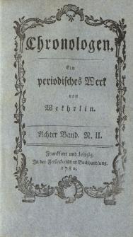 Chronologen. Ein periodisches Werk von Wekhrlin. Achter Band. N. II.