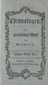 Chronologen. Ein periodisches Werk von Wekhrlin. Zehnter Band. N. I.