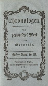 Chronologen. Ein periodisches Werk von Wekhrlin. Eilfter Band. N. III.