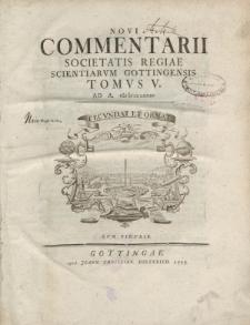 Novi commentarii Societatis Regiae Scientarum Gottingensis t. 5