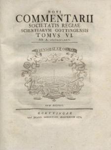 Novi commentarii Societatis Regiae Scientarum Gottingensis t. 6