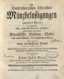 Der brandenburgischen historischen Münzbelustigungen [ … ] zweiter Theil
