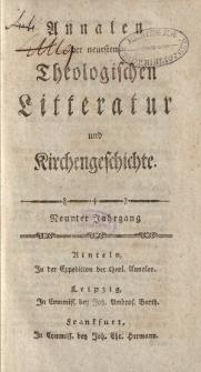 Annalen der neuesten theologischen Litteratur und Kirchengeschichte. Neunter Jahrgang 1797