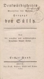 Denkwürdigkeiten Maximilian von Bethüne Herzogs von Sülly […] Erster Band