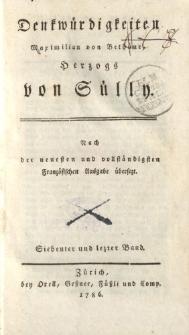 Denkwürdigkeiten Maximilian von Bethüne Herzogs von Sülly […] Siebenter und letzter Band
