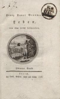 Franz Xaver Bronners Leben, von ihm selbst beschrieben. Zweyter Band