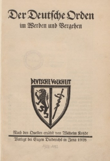 Der Deutsche Orden im Werden und Vergehen