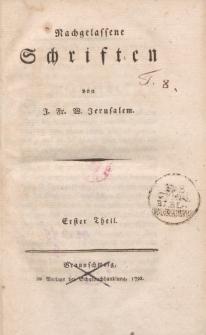 Nachgelassene Schriften von J. Fr. W. Jerusalem. Erster Theil