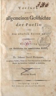 Versuch einer allgemeinen Geschichte der Poesie von den ältesten Zeiten an. Ein Beitrag zur Geschichte der menschlichen Kultur […] Zweiter Band