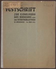 Festschrift zur Einweihung des Museums und der Stadtbibliothek in Graudenz. 24. Mai 1912