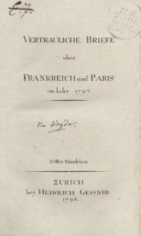 Vertrauliche Briefe über Frankreich und Paris im Jahr 1797 Erster Bändchen