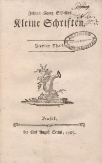 Johann Georg Schlossers Kleine Schriften. Vierter Theil