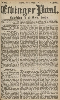 Elbinger Post, Nr.201 Dienstag 29 August 1876, 3 Jh