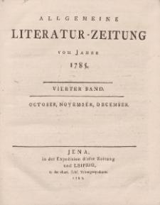 Allgemeine Literatur-Zeitung vom Jahre 1785. Vierter Band. October, November, December.