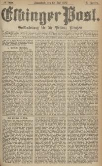 Elbinger Post, Nr.169 Sonnabend 22 Juli 1876, 3 Jh