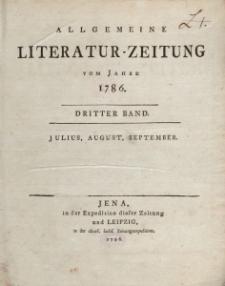 Allgemeine Literatur-Zeitung vom Jahre 1786. Dritter Band. Julius, August, September.