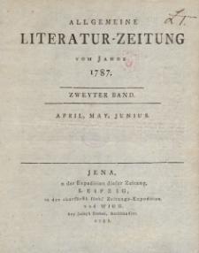 Allgemeine Literatur-Zeitung vom Jahre 1787. Zweyter Band. April, May, Junius.