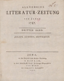 Allgemeine Literatur-Zeitung vom Jahre 1787. Dritter Band. Julius, August, September.