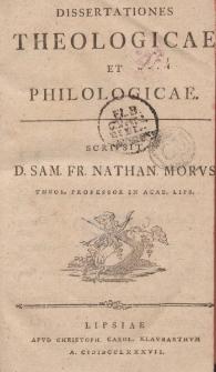Dissertationes theologicae et philologicae. Vol. 1