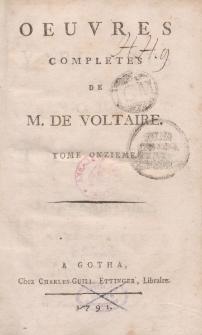 Oeuvres completes de M. de Voltaire. T. 11