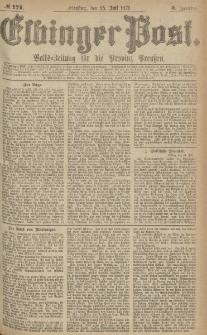 Elbinger Post, Nr.171 Dienstag 25 Juli 1876, 3 Jh