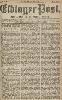 Elbinger Post, Nr.174 Freitag 28 Juli 1876, 3 Jh