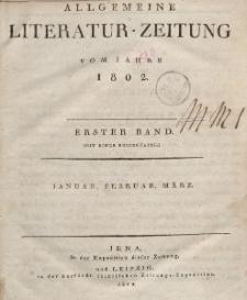 Allgemeine Literatur-Zeitung vom Jahre 1082. Erster Band. Januar, Februar, März.